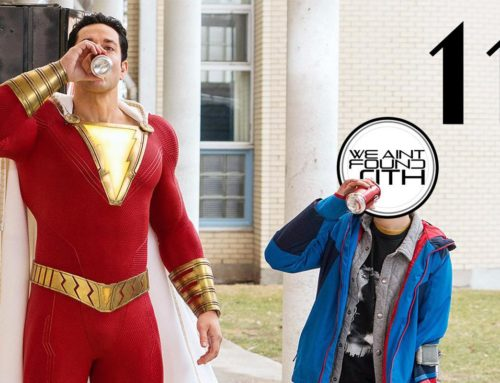 Our SHAZAM Movie Review! W.A.F.S. | ISSUE 11